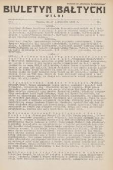 """Biuletyn Bałtycki Wilbi : dodatek do """"Biuletynu Kowieńskiego"""". 1932, nr 85 (17 listopada)"""