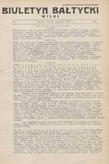 """Biuletyn Bałtycki Wilbi : dodatek do """"Biuletynu Kowieńskiego"""". 1932, nr 92 (24 grudnia)"""