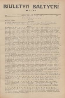 """Biuletyn Bałtycki Wilbi : dodatek do """"Biuletynu Kowieńskiego"""". 1934, nr 174 (19 marca)"""