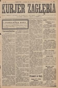 Kurjer Zagłębia. R.12, nr 72 (29 marca 1917)