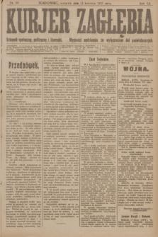 Kurjer Zagłębia : dziennik społeczny, polityczny i literacki. R.12, nr 88 (19 kwietnia 1917)