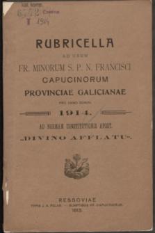 """Rubricella ad usum Fr. Minorum S. P. N. Francisci Capucinorum Provinciae Galicianae pro Anno Domini 1914 ad normam constitutionis apost. """"Divino afflatu"""""""