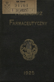Kalendarz Farmaceutyczny : na rok 1925. R.5