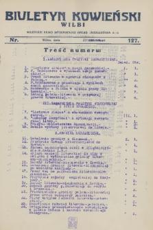 Biuletyn Kowieński Wilbi. 1928, nr 127 (23 czerwca)