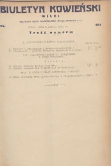Biuletyn Kowieński Wilbi. 1932, nr 604 (6 lutego)