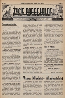 Życie Parafjalne : parafja Przen. Trójcy wBędzinie. 1936, nr19