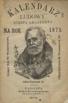 Kalendarz Ludowy Józefa Grajnerta na Rok 1875
