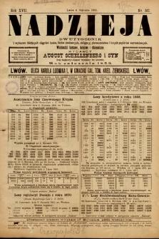 Nadzieja : dwutygodnik zwykazem bieżących ciągnień losów, listów zastawnych, obligacyj indemnizacyjnych innych papierów wartościowych : wiadomości bankowe, kolejowe, ekonomiczne. 1901, nr367