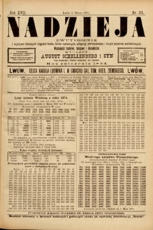 Nadzieja : dwutygodnik zwykazem bieżących ciągnień losów, listów zastawnych, obligacyj indemnizacyjnych innych papierów wartościowych : wiadomości bankowe, kolejowe, ekonomiczne. 1901, nr371