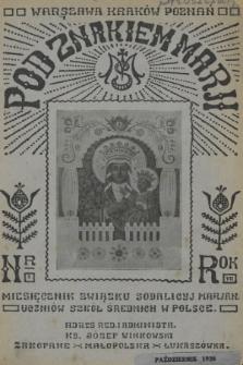 Pod Znakiem Marji : miesięcznik Związku Sodalicyj Marjan. uczniów szkół średnich w Polsce. R. 7, 1926, nr1