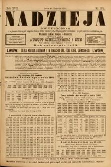 Nadzieja : dwutygodnik zwykazem bieżących ciągnień losów, listów zastawnych, obligacyj indemnizacyjnych innych papierów wartościowych : wiadomości bankowe, kolejowe, ekonomiczne. 1901, nr374