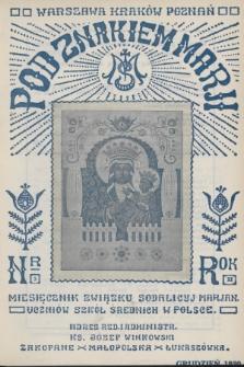 Pod Znakiem Marji : miesięcznik Związku Sodalicyj Marjan. uczniów szkół średnich w Polsce. R. 11, 1930, nr3