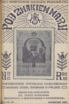 Pod Znakiem Marji : miesięcznik Sodalicyj Marjańskich uczniów szkół średnich w Polsce. R. 14, 1934, nr7
