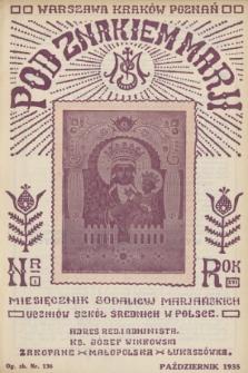Pod Znakiem Marji : miesięcznik Sodalicyj Marjańskich uczniów szkół średnich w Polsce. R. 16, 1935, nr1