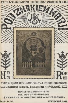 Pod Znakiem Marji : miesięcznik Sodalicyj Marjańskich uczniów szkół średnich w Polsce. R. 16, 1936, nr7
