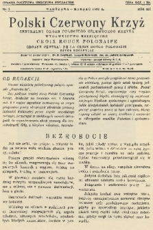 Polski Czerwony Krzyż : centralny organ Polskiego Czerwonego Krzyża : wydawnictwo miesięczne = Croix Rouge Polonaise : organe central de la Croix Rouge Polonaise : revue mensuelle. 1932, nr3