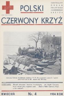Polski Czerwony Krzyż : centralny organ Polskiego Czerwonego Krzyża : wydawnictwo miesięczne = Croix Rouge Polonaise : organe central de la Croix Rouge Polonaise : revue mensuelle. 1934, nr4