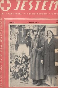 Jestem na stanowisku w czasie pokoju i wojny : ilustrowany miesięcznik Polskiego Czerwonego Krzyża. 1947, nr11
