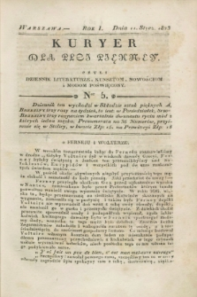 Kuryer dla Płci Piękney czyli Dziennik Literaturze, Kunsztom, Nowościom i Modom Poświęcony. R.1, [T.1], Ner 5 (11 stycznia 1823)