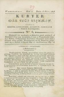 Kuryer dla Płci Piękney czyli Dziennik Literaturze, Kunsztom, Nowościom i Modom Poświęcony. R.1, [T.1], Ner 6 (13 stycznia 1823)