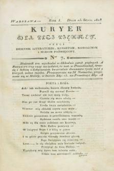 Kuryer dla Płci Piękney czyli Dziennik Literaturze, Kunsztom, Nowościom i Modom Poświęcony. R.1, [T.1], Ner 7 (15 stycznia 1823)