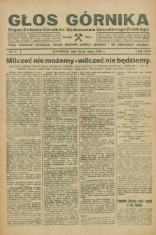 Głos Górnika : organ Związku Górników Zjednoczenia Zawodowego Polskiego : pismo miesięczne poświęcone obronie interesów polskich górników i ich pokrewnych zawodów. R.26, nr 5 (25 maja 1929)