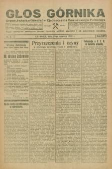 Głos Górnika : organ Związku Górników Zjednoczenia Zawodowego Polskiego : pismo miesięczne poświęcone obronie interesów polskich górników i ich pokrewnych zawodów. R.26, nr 6 (25 czerwca 1929)