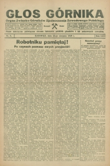 Głos Górnika : organ Związku Górników Zjednoczenia Zawodowego Polskiego : pismo miesięczne poświęcone obronie interesów polskich górników i ich pokrewnych zawodów. R.26, nr 8 (25 sierpnia 1929)