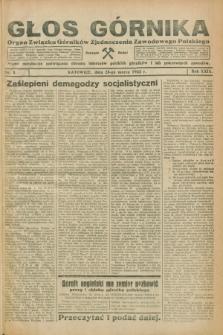 Głos Górnika : organ Związku Górników Zjednoczenia Zawodowego Polskiego : pismo miesięczne poświęcone obronie interesów polskich górników i ich pokrewnych zawodów. R.29, nr 3 (25 marca 1932)