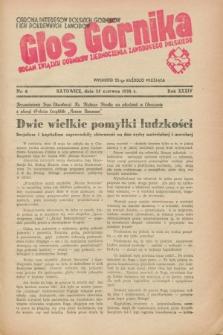 Głos Górnika : organ Związku Górników Zjednoczenia Zawodowego Polskiego : obrona interesów polskich górników i ich pokrewnych zawodów. R.34 [i.e.35], nr 6 (25 czerwca 1938)