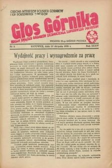 Głos Górnika : organ Związku Górników Zjednoczenia Zawodowego Polskiego : obrona interesów polskich górników i ich pokrewnych zawodów. R.34 [i.e.35], nr 8 (25 sierpnia 1938)