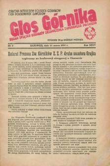 Głos Górnika : organ Związku Górników Zjednoczenia Zawodowego Polskiego : obrona interesów polskich górników i ich pokrewnych zawodów. R.35 [!], nr 3 (25 marca 1939)