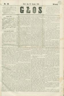 Głos. 1861, nr 18 (22 stycznia)