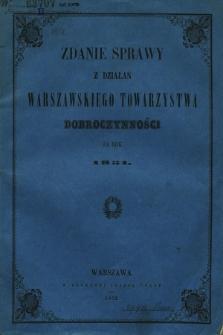 Zdanie Sprawy z Działań Warszawskiego Towarzystwa Dobroczynności za Rok 1851