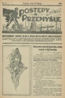 """Postępy w Przemyśle : dwutygodniowy dodatek do """"Rynku Metalowego i Maszynowego"""". 1926, nr 3 (17 lutego)"""