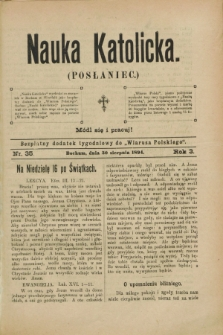"""Nauka Katolicka (Posłaniec) : bezpłatny dodatek tygodniowy do """"Wiarusa Polskiego"""". R.3, nr 35 (30 sierpnia 1894)"""
