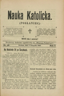 """Nauka Katolicka (Posłaniec) : bezpłatny dodatek tygodniowy do """"Wiarusa Polskiego"""". R.3, nr 45 (8 listopada 1894)"""