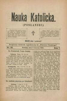 """Nauka Katolicka (Posłaniec) : bezpłatny dodatek tygodniowy do """"Wiarusa Polskiego"""". R.7, nr 22 (2 czerwca 1898)"""