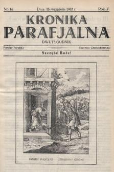 Kronika Parafjalna : dwutygodnik. 1932, nr14