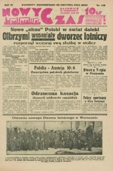 Nowy Czas. R.4, nr 118 (30 kwietnia 1934)