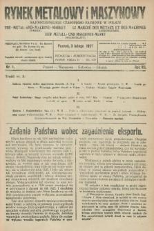 Rynek Metalowy i Maszynowy : najobszerniejsze czasopismo fachowe w Polsce. R.7, nr 5 (3 lutego 1927) + dod.