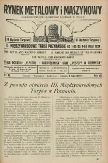 Rynek Metalowy i Maszynowy : najobszerniejsze czasopismo fachowe w Polsce. R.7, nr 18 (6 maja 1927) + dod. + wkładka
