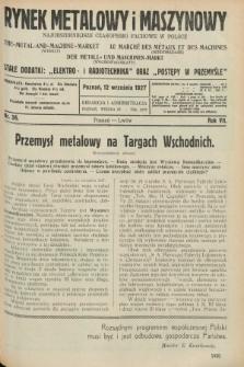 Rynek Metalowy i Maszynowy : najobszerniejsze czasopismo fachowe w Polsce. R.7, nr 36 (12 września 1927) + dod.