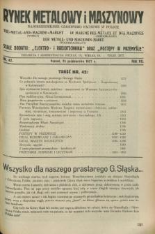 Rynek Metalowy i Maszynowy : najobszerniejsze czasopismo fachowe w Polsce. R.7, nr 42 (25 października 1927) + dod.