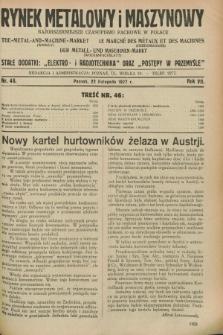 Rynek Metalowy i Maszynowy : najobszerniejsze czasopismo fachowe w Polsce. R.7, nr 46 (22 listopada 1927) + dod.