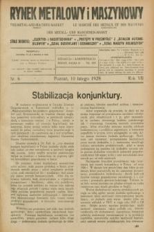 Rynek Metalowy i Maszynowy. R.8, nr 6 (10 lutego 1928) + dod.