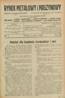 Rynek Metalowy i Maszynowy. R.8, nr 9 (2 marca 1928) + dod.