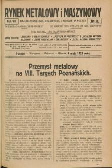 Rynek Metalowy i Maszynowy. R.8, nr 18 (4 maja 1928) + dod.