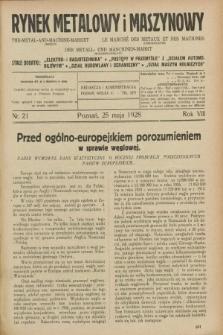 Rynek Metalowy i Maszynowy. R.8, nr 21 (25 maja 1928) + dod.