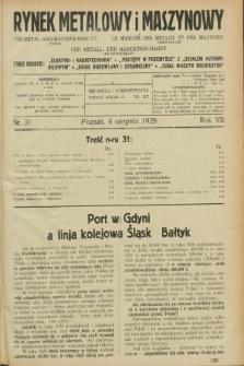 Rynek Metalowy i Maszynowy. R.8, nr 31 (4 sierpnia 1928) + dod.